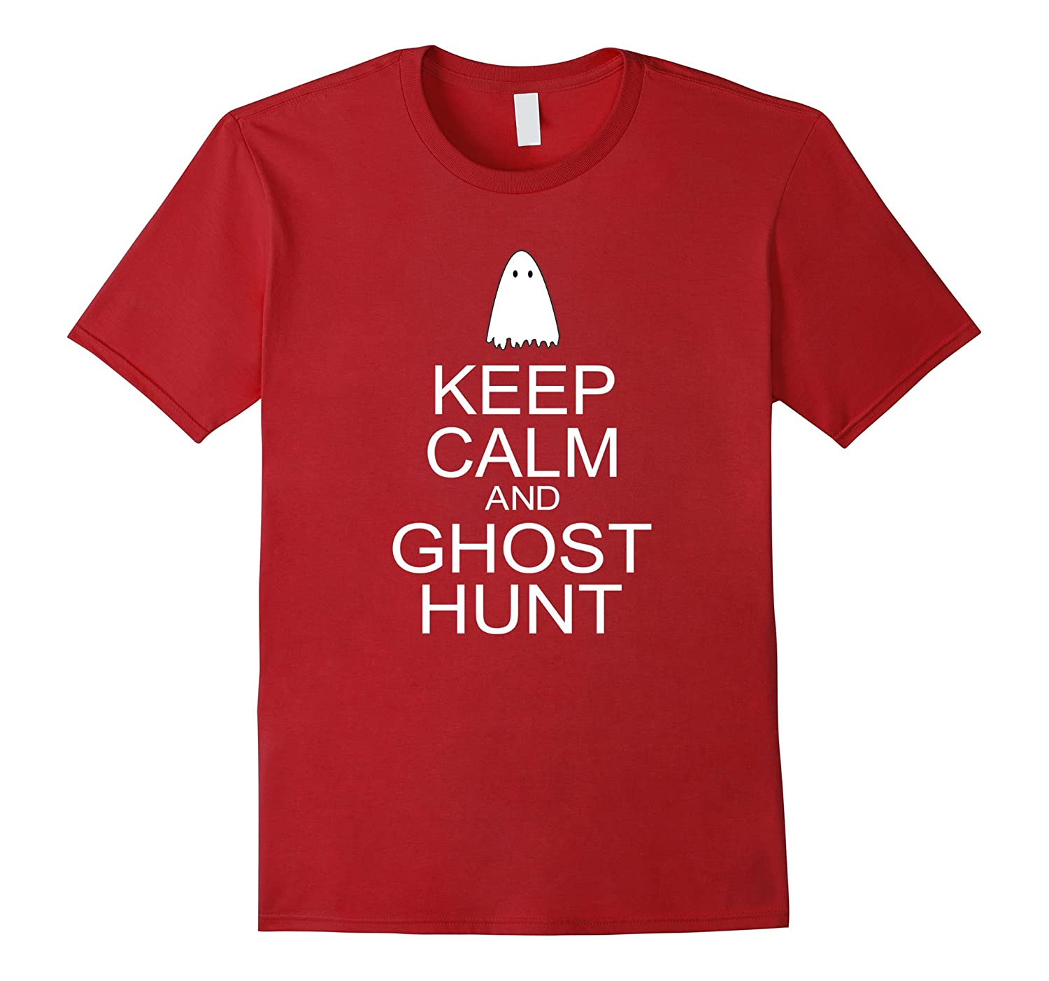 Keep Calm and Ghost Hunt T-shirt Gift for Ghost Hunters-TH