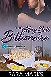 The Matzo Ball Billionaire: A Novelette (Yom Tov Romance Book 2)