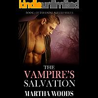 The Vampire's Salvation (Fatal Allure Book 7)