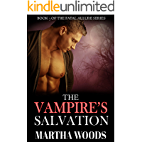 The Vampire's Salvation (Fatal Allure Book 7)