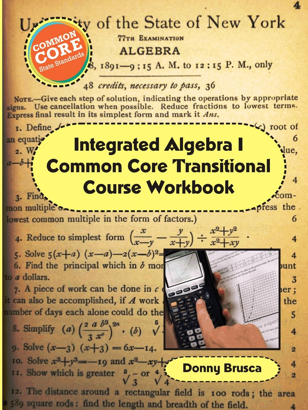 Amazon integrated algebra i common core transitional course amazon integrated algebra i common core transitional course workbook 9781304743145 donny brusca books fandeluxe Images