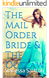 The Mail Order Bride & The Outlaw: An anthology of Mail Order Bride & Amish Romance