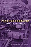 Psychogeography (Pocket Essentials (Paperback))