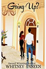Going Up?: A Short Romantic Comedy Kindle Edition