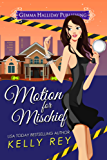 Motion for Mischief (Jamie Winters Mysteries  Book 4)