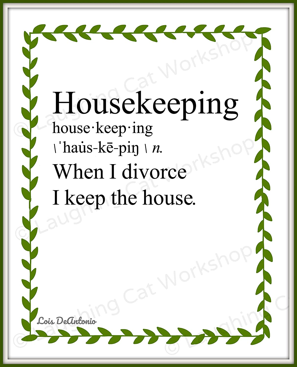 Funny Marriage Art print Divorce Quote Art House Cleaning Housekeeping Women's home decor Attorney Lawyer Family Law Office decor Whimsical hipster dictionary art