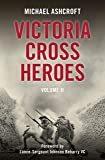 Victoria Cross Heroes Volume II: 2