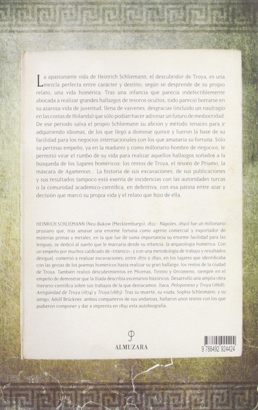 Autobiografía: La azarosa vida del descubridor de Troya Historia: Amazon.es: Heinrich Schleimann: Libros