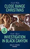 Close Range Christmas / Investigation In Black Canyon: Close Range Christmas (A Badlands Cops Novel) / Investigation in…