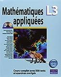 Mathématiques L3 appliquées : Cours complet avec 500 tests et exercices corrigés