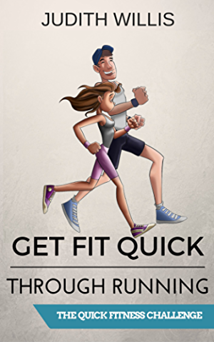 Get Fit Quick Through Running - The Quick Fitness Challenge