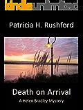 Death on Arrival (A Helen Bradley Mystery Book 5)