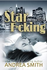 "Star F*cking: Book 4, ""Evermore Series"""