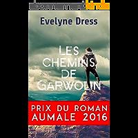 Les Chemins de Garwolin: Roman autobiographique