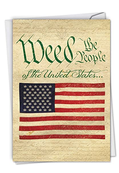 Amazon Com Weed The People Hilarious Birthday Card With Envelope