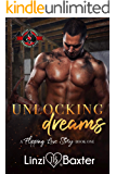 Unlocking Dreams (Special Forces: Operation Alpha) (A Flipping Love Story Book 1)
