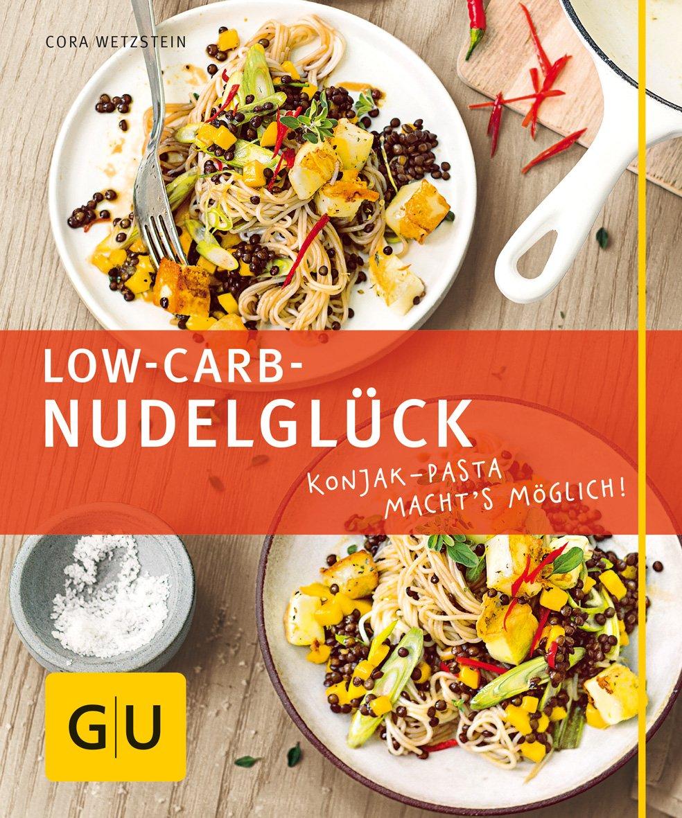 Low-Carb-Nudelglück: Konjak-Pasta macht's möglich! (GU Just cooking)