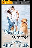Mistletoe Summer: A Small Town Military Romance (Applebottom Matchmaker Society Book 5)
