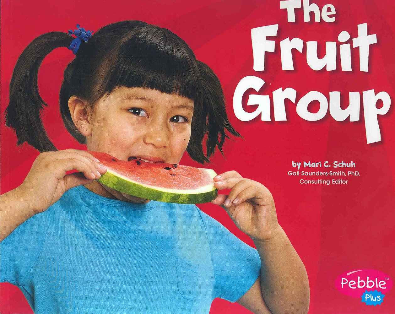 Read Online The Fruit Group (Healthy Eating with MyPyramid) pdf