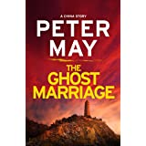 The Ghost Marriage: A China Novella (The China Thrillers Book 7)
