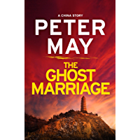The Ghost Marriage: A China Novella (China Thrillers)
