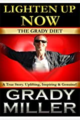 LIGHTEN UP NOW: The Grady Diet