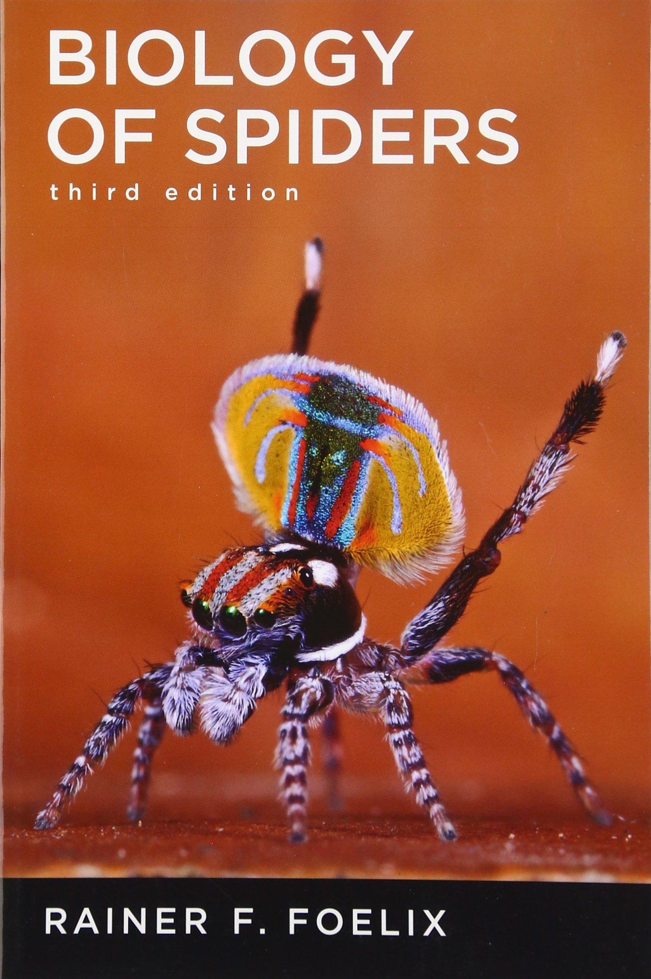 biology of spiders amazon co uk rainer foelix 9780199734825 books