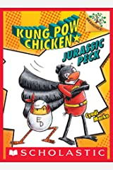 Jurassic Peck: A Branches Book (Kung Pow Chicken #5) Kindle Edition