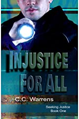 Injustice For All: Christian Suspense (A Seeking Justice Novel, book 1) Kindle Edition