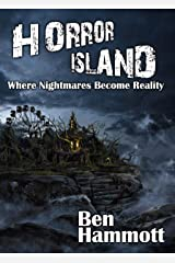 Horror Island: Where Nightmares Become Reality Kindle Edition