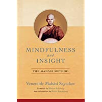 Mindfulness and Insight: The Mahasi Method