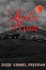 Bella Morte (Bella Vampires Series Book 4) Kindle Edition