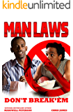 Man Law: Don't Break 'em