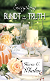 Everything Bundt the Truth (The Dinner Club Murder Mysteries Book 1)