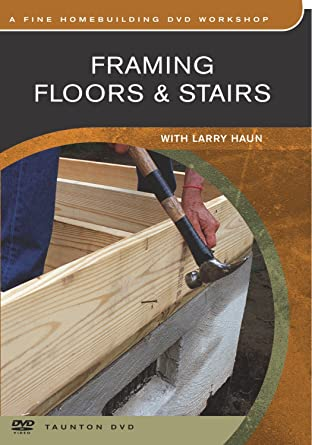 Framing Floors Stairs Amazon De Larry Haun Dvd Blu Ray