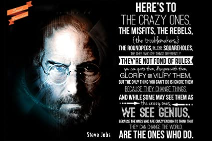 fd142fb6b1e Amazon.com: Here's To The Crazy Ones - Think Different - Steve Jobs ...