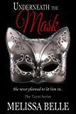 Underneath the Mask: The Tarot Series 0.5 (A Prequel Novella)
