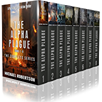 The Alpha Plague - Books 1 - 8 (The Complete Series): A Post-Apocalyptic Action Thriller