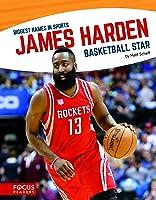 James Harden: Basketball Star (Biggest Names In