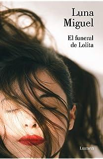 El funeral de Lolita (NARRATIVA)