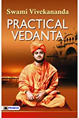 Practical Vedanta (Swami Vivekananda Motivational & Inspirational Book) Kindle Edition