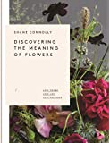 The Discovering the Meaning of Flowers: Love Found, Love Lost, Love Restored