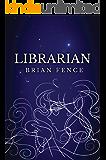 Librarian (Lenna's Arc Book 1)