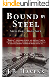 Bound by Steel (Steel Corps Series Book 4)