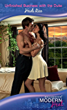 Unfinished Business with the Duke (Mills & Boon Modern Heat)