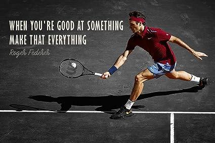 cf573cae4 Spirit Of Sports - Tennis Legend Roger Federer - Inspirational Quote -