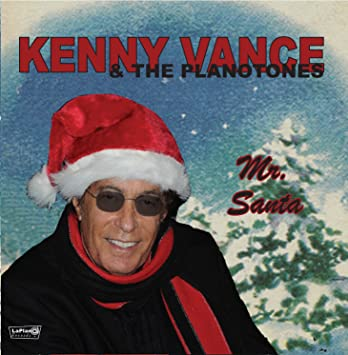 Kenny Vance & the Planotones - Mr. Santa - Amazon.com Music