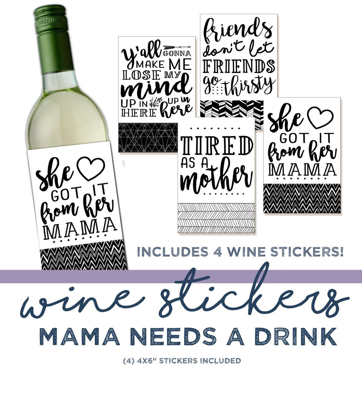 Gift Under $10 - Funny Wine Sticker - Wine Label - Hostess Gift - 4 Wine Labels - Quotes on Wine - Wine Gift - Gift for Her - Stocking Stuffer - Gift For Wine Lover - Gift for Mom - Mama Needs a Drink