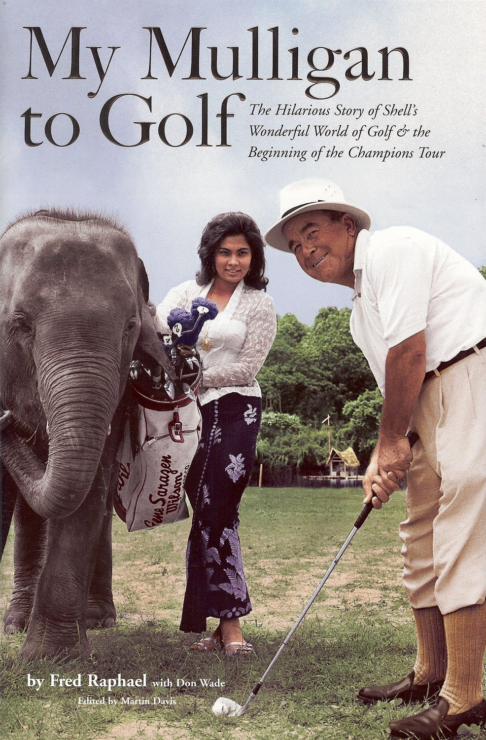 Download My Mulligan to Golf: The Hilarious Story of Shell's Wonderful World of Golf & the Beginning of the Senior Tour pdf