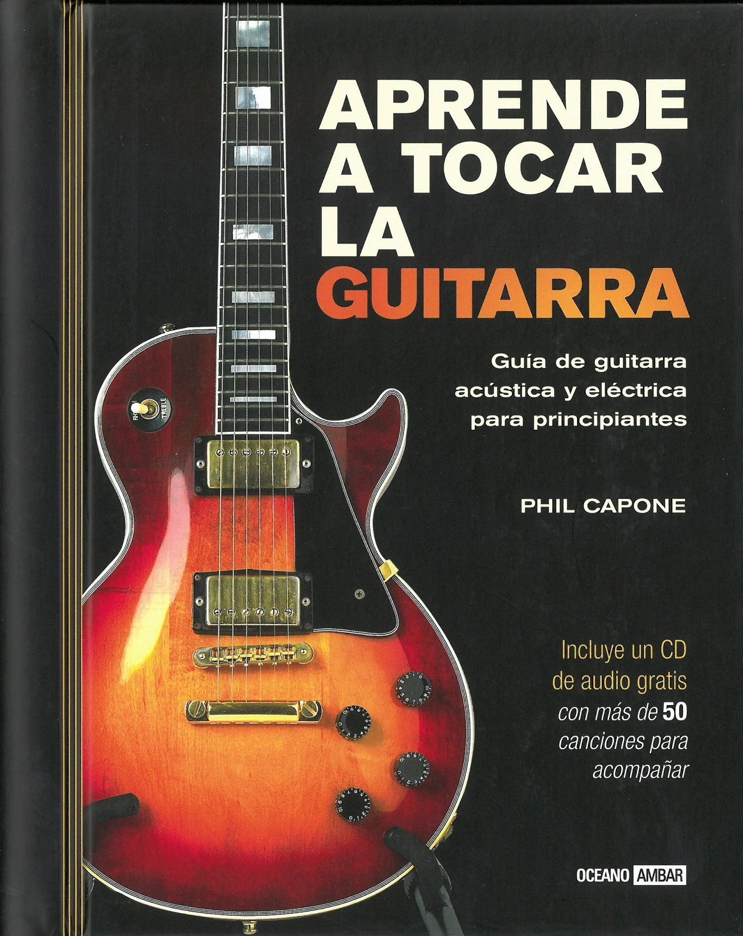 Aprende a tocar la guitarra (Tiempo libre): Amazon.es: Capone ...